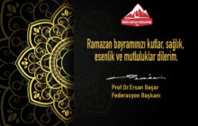 Federasyon Başkanımızın Ramazan Bayramı Mesajı