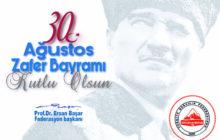 TDF Başkanı Prof. Dr. Ersan Başar'dan 30 Ağustos Zafer Bayramı Mesajı