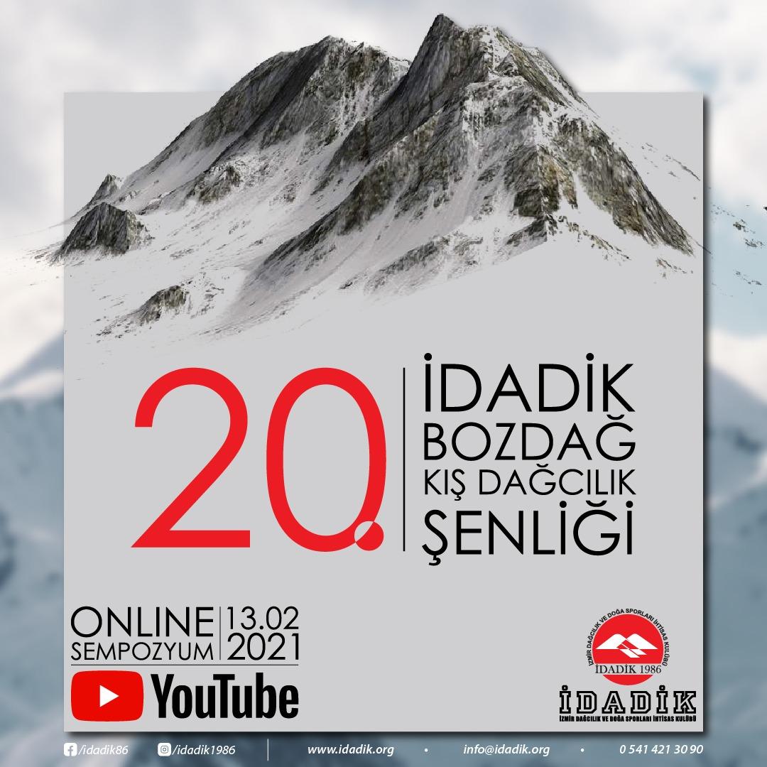 20. İDADİK BOZDAĞ Kış Dağcılık Şenliği Online Sempozyumu